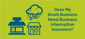 Small Business Interruption Insurance